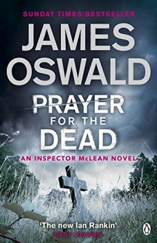 Book Review: Prayer for the Dead by James Oswald