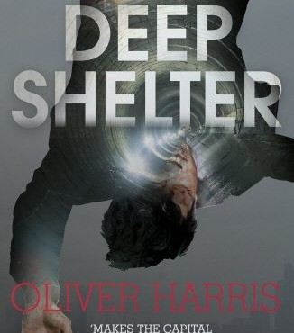 Book Review: Deep Shelter by Oliver Harris